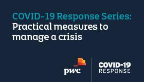COVID-19 Video Tutorial - Practical measures to manage in a crisis - PwC image