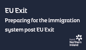 EU Exit - Preparing for the Immigration system post EU Exit